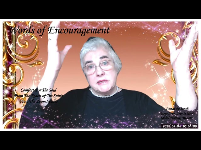 Words of Encouragement, The Zoom Studio of Agape Love's Global Teaching Ministry - Lesson # 3