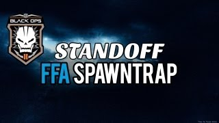 BO2: FFA Spawn Trap on Standoff Tutorial!