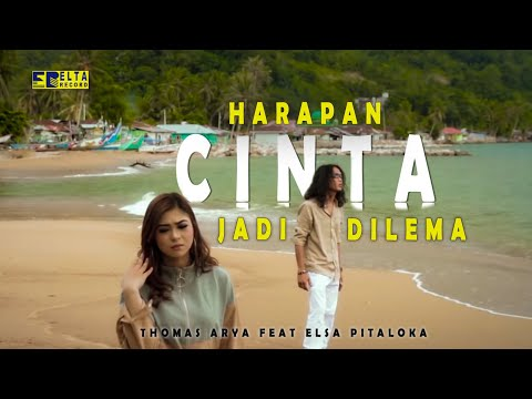 Free Download Thomas Arya Feat Elsa Pitaloka - Harapan Cinta Jadi Dilema [slow Rock Terbaru 2019] Official Video Mp3 dan Mp4