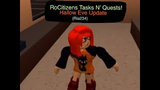 Roblox- RoCitizens Tasks N' Quests! Hallows Eve update How-To. (Ria234)