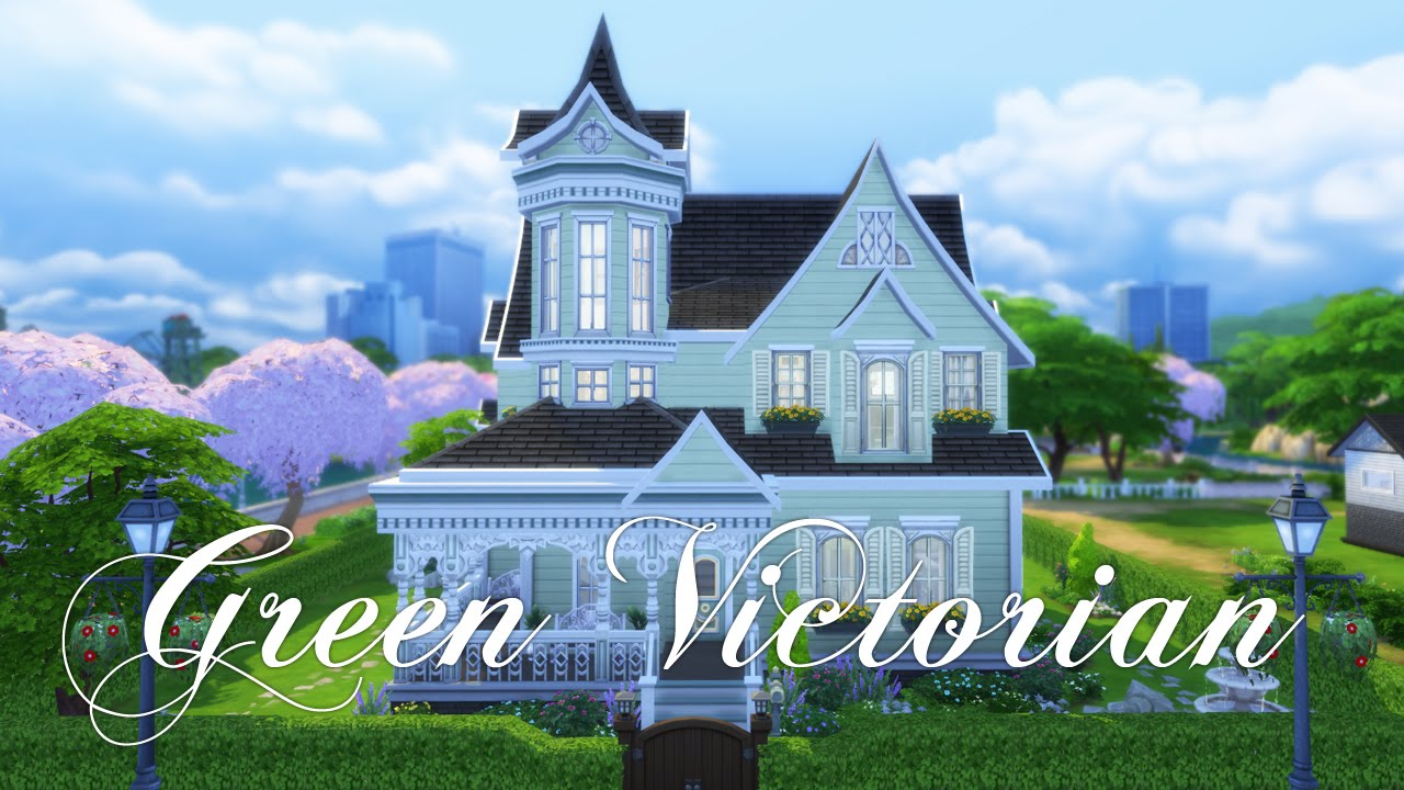 The sims 4 house building green victorian youtube for Building a victorian house