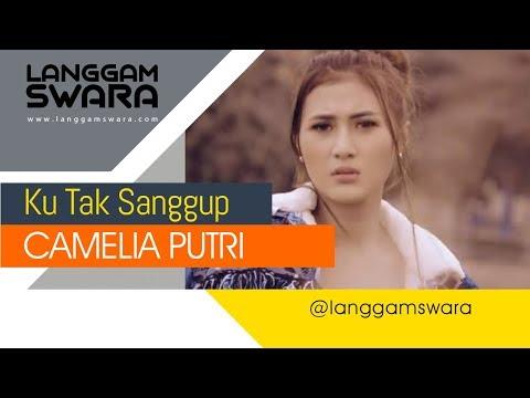 Download Ku Tak Sanggup - Camelia Putri [OFFICIAL] Mp4 baru