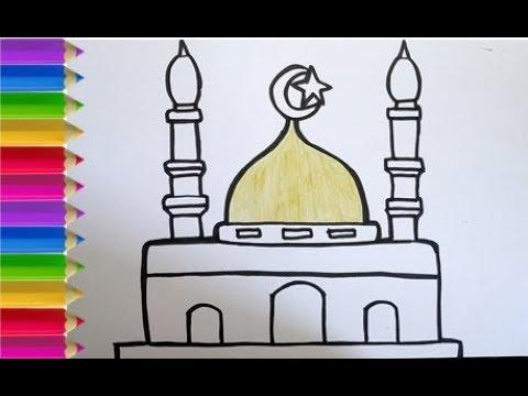 Cara Menggambar Dan Mewarnai Masjid Untuk Anak Sd Paud Dan Tk Youtube