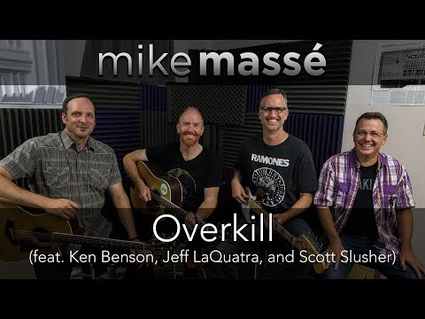 Overkill (acoustic Men at Work cover) - Mike Massé, Ken Benson, Jeff LaQuatra & Scott Slusher