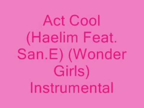 Download Mp3 lagu Act Cool ( Haelim Ft. San.E) (Wonder Girls) [MR] (Instrumental) + DL link terbaik