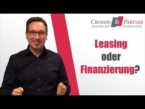 Leasing oder Finanzierung, das ist hier die Frage | Unternehmerwissen 002 | Cremers und Partner