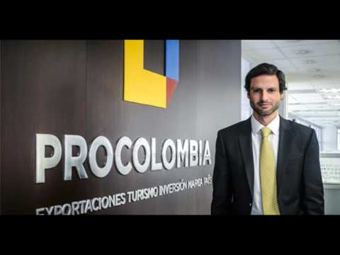 Procolombia's President Talks about Opportunities in Colombia