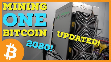What Do YOU Need to MINE ONE BITCOIN In 2020?! UPDATED!