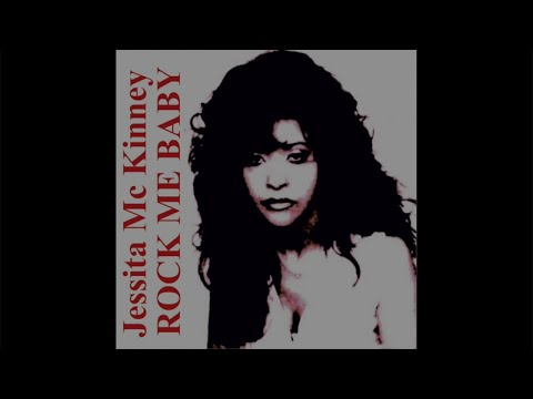 Jessita Mc Kinney - Rock me Baby