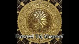 **POWERFUL** RECITATION of Darood Taj Shareef
