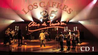 Los Cafres - 25 años [AUDIO, FULL ALBUM 2013] - CD #1