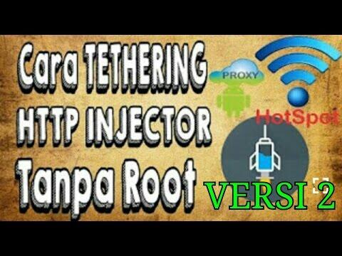BARU! Cara Tethering Http Injector Android dengan Android Tanpa Root Versi 2