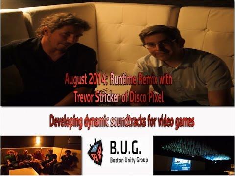 Runtime Remix: Trevor Stricker of Disco Pixel_Boston Unity Group_2014