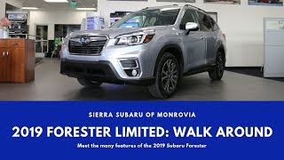 2019 Forester Limited Walk Around: Sierra Subaru of Monrovia