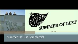 The Green Pajamas -  Summer Of Lust Commercial