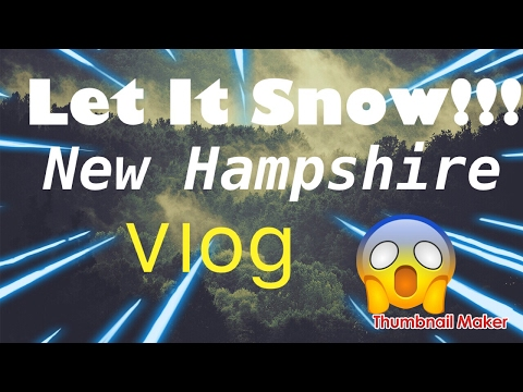 Let It Snow!!! New Hampshire Trip Day 1 Vlog