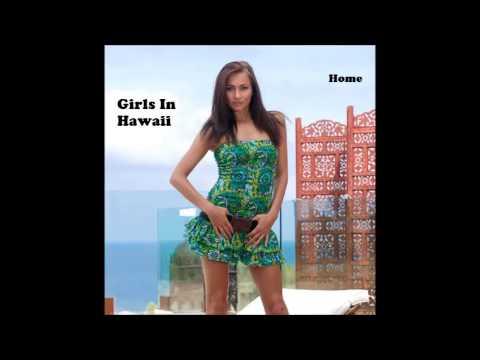Girls In Hawaii - Home