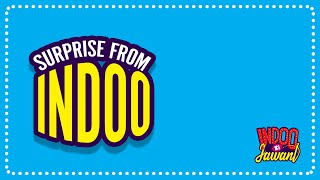 Surprise From Indoo - Indoo Ki Jawani