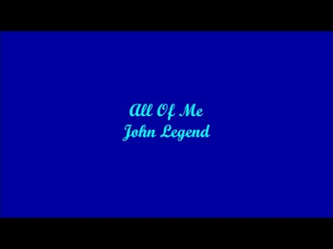 All Of Me (Todo De Mi) - John Legend (Lyrics - Letra)