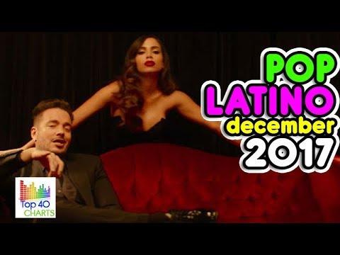 POP LATINO 🎤 DICIEMBRE 2017 LO MAS NUEVO 🎉 Camila Cabello, Luis Fonsi, Anitta, Carlos Vives Juanes