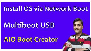 Multiboot usb creator | how to install windows 10 from network boot [pxe server] [Hindi]