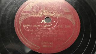 The Andrews sisters: Now !  now !  now ! is the time. (1949).
