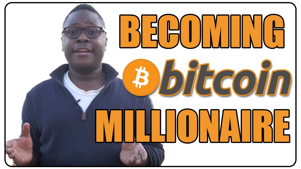 how to become bitcoin millionaire