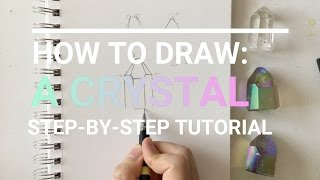 How to Draw: A Crystal | Talk Through Tutorial