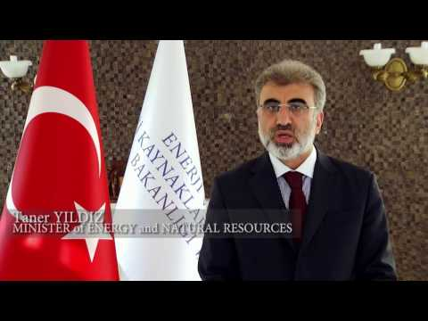 Speech of Mr Taner YILDIZ Minister of Energy and Natural Resources of Turkey