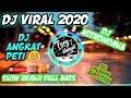 Dj Viral  Dj Angkat Peti Dj Astronomia Slow Remix Full Bass  Mp3 - Mp4 Download