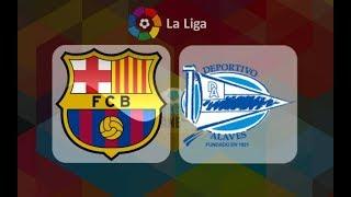 Barcelona vs alaves live stream deportivo fc