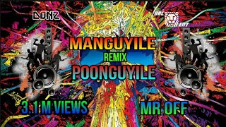 DJ DONZ manguyile poonguyile remix MR,OFF