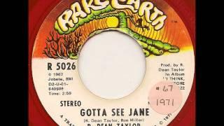 R Dean Taylor - Gotta see Jane