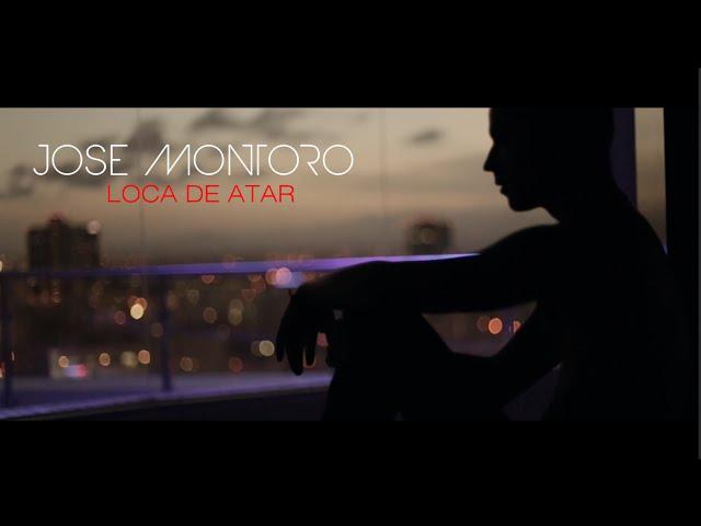 José Montoro - Loca de Atar (Bachata Version) - Official Video