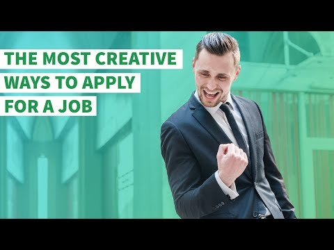 The Most Creative Ways to Apply for a Job
