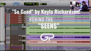"""Sean Keys Breaks Down The Production of """"So Good"""" by Keyla Richardson! 