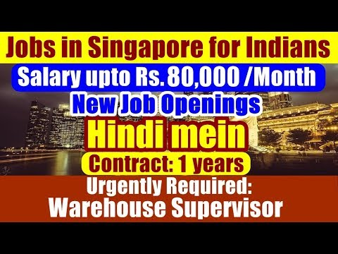 """Jobs In Singapore For Indians: Post """"Warehouse Supervisor"""" 