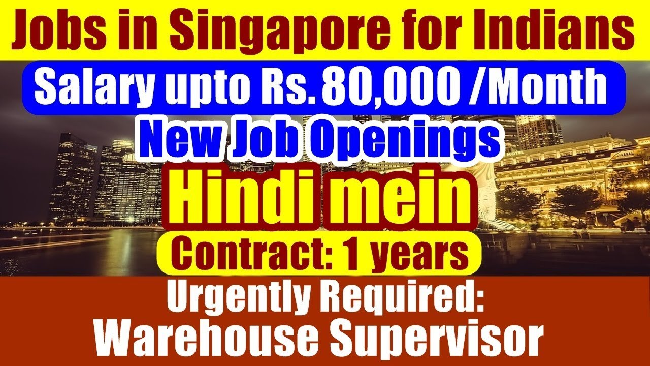Jobs In Singapore For Indians: Post