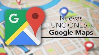 Nuevas funciones de Google Maps (2017) Free HD Video