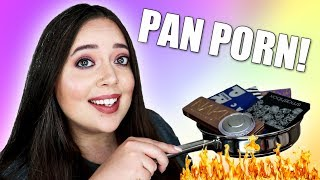Products I've Hit Pan On 2018   LOTS OF PAN PORN