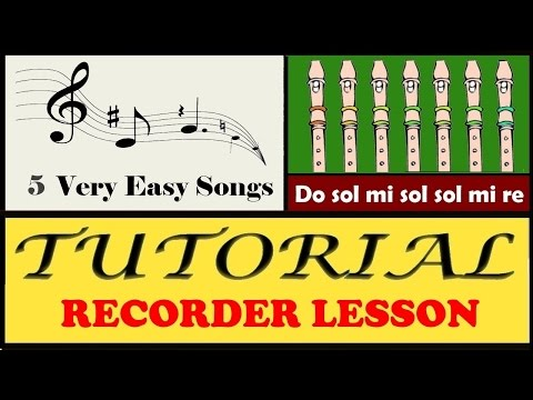 5 Very Easy Songs on Recorder (Tutorial)