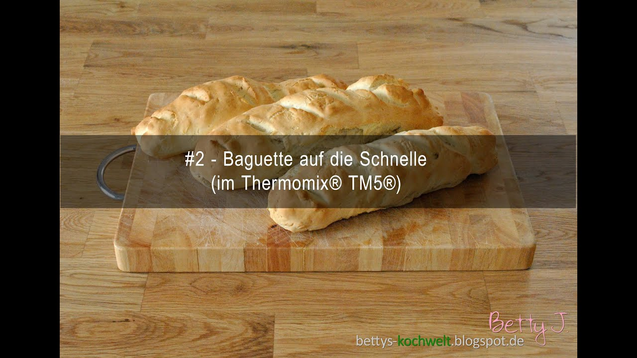 2 baguette auf die schnelle im thermomix tm5 youtube. Black Bedroom Furniture Sets. Home Design Ideas