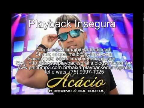 Playback Insegura Acacio 2015