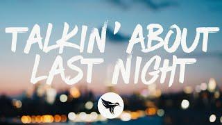 Steven Lee Olsen - Talkin' About Last Night (Lyrics)