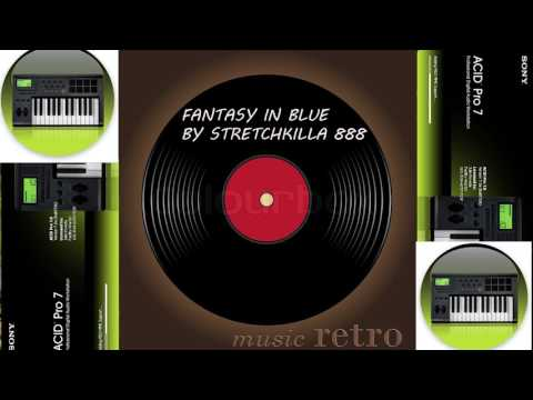 ACID Music #8 - StretchKilla 888 (Fantasy in Blue)