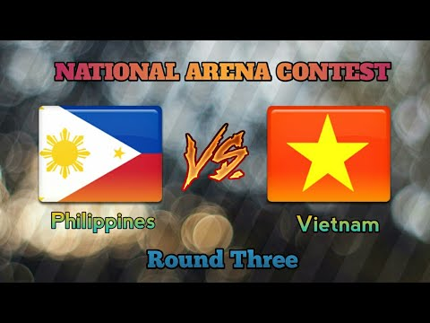National Arena Contest. Philippines vs Vietnam, Round 3. May 2018