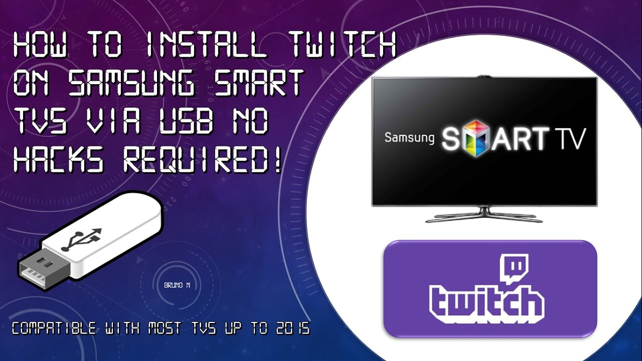 How to Install Twitch On Samsung Smart TV Via USB