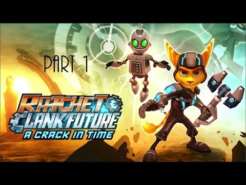 Let's Platinum Ratchet & Clank Future: A Crack In Time Part 1- Useless Hologram