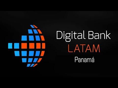 Transmisión en VIVO Digital Bank Panamá 2018