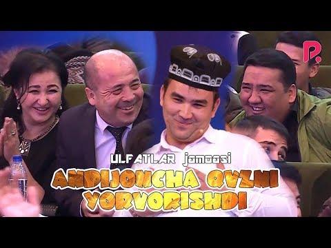 QVZ 2019 - ULFATLAR jamoasi - Andijoncha qvzni yorvorishdi